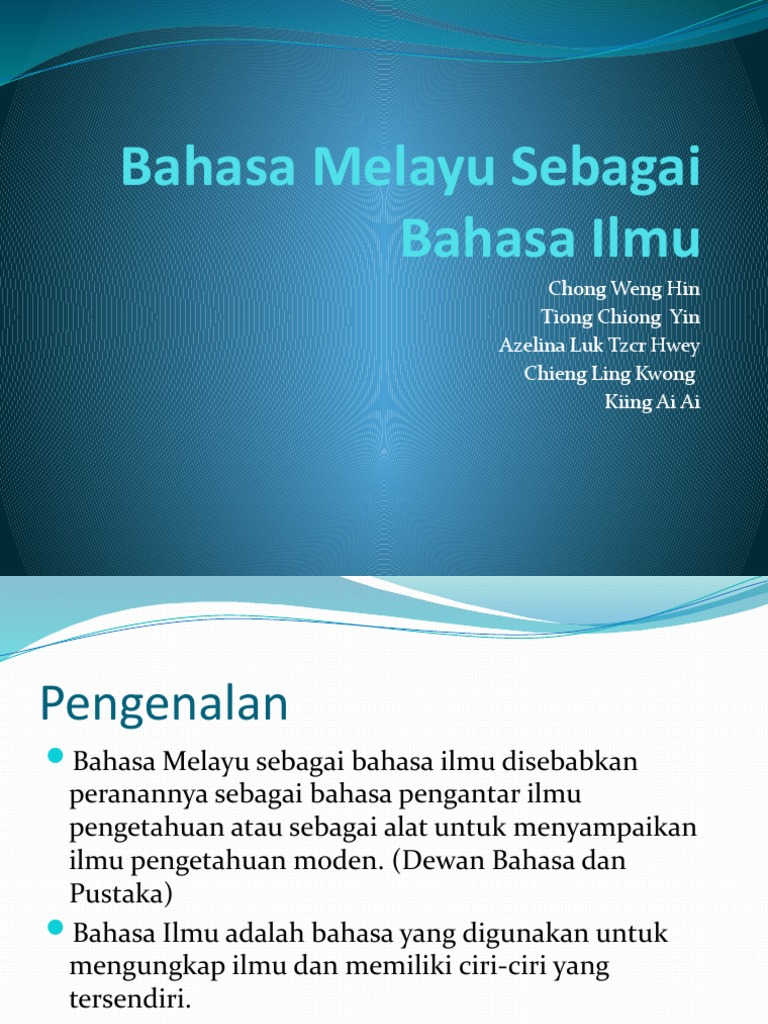 Bahasa Melayu Sebagai Bahasa Ilmu