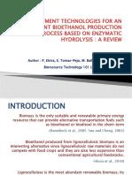 Pre Treatment Technologies for an Efficient Bio Ethanol Production Process