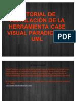 TUTORIAL DE INSTALACIÓN DE LA HERRAMIENTA CASE VISUAL