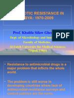 Antibiotic Resistance in Libya 1970-2009