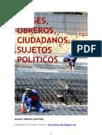 3+CLASES, OBREROS, CIUDADANOS, SUJETOS POLÍTICOS