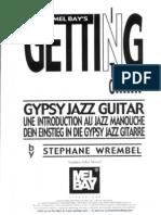 Stephane Wrembel - Getting Into Gypsy Jazz Guitar