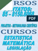 CURSOS - ESTATÍSTICA - METODOLOGIA E OUTROS