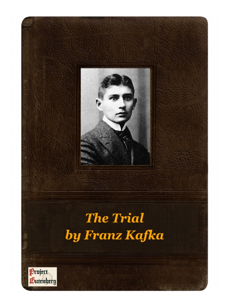 the similarities of franz kafkas the trial and the metamorphosis