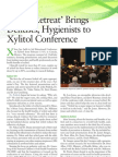 Sweet Retreat Brings Dentists Hygienists to Xylitol Conference 0