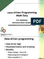 Data Driven Programming Made Easy