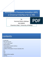 Atmospheric Pressure Ionization (API)