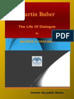 Martin Buber The Life Of Dialogue