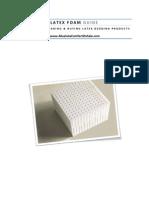 Latex Foam Guide