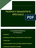 Tehnici Imagistice Speciale - Ultrasonografia Ecografia Neinvaziva