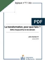 La transformation, pour quoi faire ? Défis d'aujourd'hui et de demain