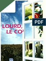 Lourd Le CO2, Gaz Carbonique - MSA