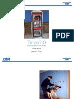 Telco 2 stimulus
