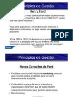 Princípios de Gestão - Henry Ford e o Fordismo