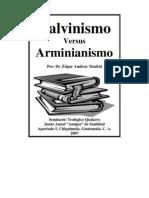 Calvinismo Versus Arminianismo