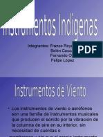 instrumentoos indigeeenas!