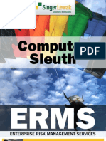 COMPUTER SLEUTH -‐ Beating Down the Evidence Trail with Computer Forensics By Robert P. Green, CPA.CITP Published by California CPA Magazine, TBRG, March/April 2003