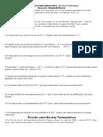 1º TRIMESTRE ESCALAS TERMOMÉTRICA e QUANTIDADE DE CALOR