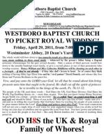 Westboro Baptist Church royal wedding picket