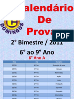 Calendário de Provas II Bimestre/2011 - 6° ao 9°Anos
