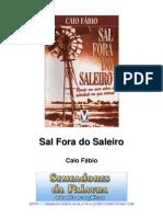 Caio Fábio - Sal Fora do Saleiro