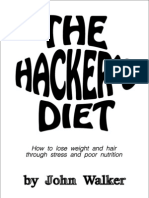 The Hacker'S Diet - How To Lose Weight And Hair Through Stress And Poor Nutrition - John Walker
