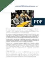 Frente Parlamentar da PEC 300 será lançada em 31 de maio