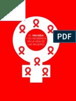 El VIH / Sida y su incidencia en la vida de las Mujeres