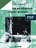 [Arquitetura] Ao Amor do Público Jardins no Brasil