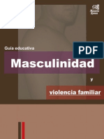 Masculinidad y Violencia Familiar, Guía Educativa