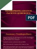 TROMBOPROFILAXIS EN EL PACIENTE QUIRÚRGICO willinep