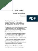 Le Temps Ne Revient Pas, par Olivier Mathieu, candidat poète et romancier à l'Académie française au fauteuil de Claude Lévi-Strauss (23 juin 2011)