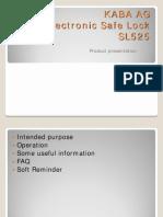 KABA SL525 Product Presentation