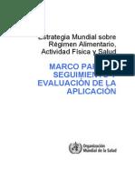 Marco Para Seguimiento y Evaluacion de La Estrategia Mundial Sobre Regimen Aliment a Rio Actividad Fisica y Salud