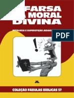 Coleção Fábulas Bíblicas volume 57 - A Farsa da Moral Divina