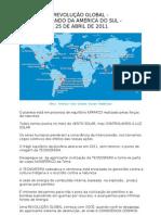 REVOLUÇÃO GLOBAL -  COMANDO DA AMÉRICA DO SUL -  25 DE ABRIL DE 2011