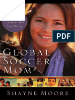 Global Soccer Mom by Shayne Moore, Excerpt
