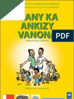 Bokikely momba ny fanabeazana ho olompirenena vanona sy ny zon'olombelona - Izany ka Ankizy Vanona (MEN,OEMC, FNUD, UNDP - 2011)