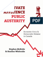 Private Affluence, Public Austerity