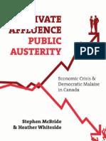 Private Affluence, Public Austerity
