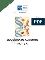 BIOQUÍMICA DE ALIMENTOS - Parte A