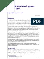 Model Driven Development Without Mda