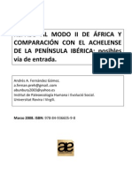 Fernández Gomez, A.A. (2008).Repaso al Modo II de África y comparación con Achelense de Península Ibérica.AnidiaEditores,seccionarqueologia, pp.50-83.Grupo editorial ambosmundos-ColegiodeEspañaSalamanca.