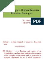 HR Strategies; Human Resource Retention Strategies