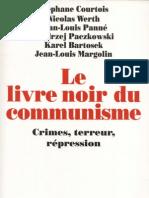 Le Livre Noir Du Communisme Crimes, Terr - Collectif