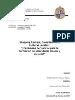 Shopping Centres, Globalización y Culturas Locales