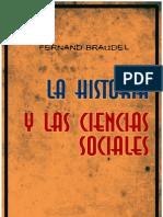La Historia y Las Ciencias Sociales - Fernand Braudel