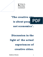 'The creative city is about people, not economics'. Discussion in the  light of  the actual  experiences of  creative cities.