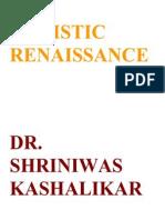 Holistic Renaissance Dr Shriniwas Kashalikar