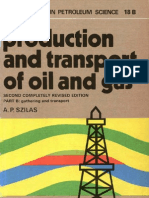 A. P. Szilas - Production and Transport of Oil and Gas, Gathering and Transportation